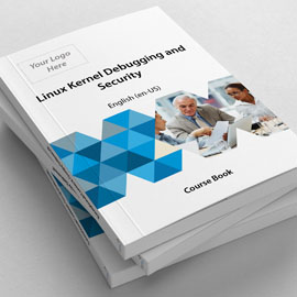 LFD440: Linux Kernel Debugging and Security - Course Book product photo