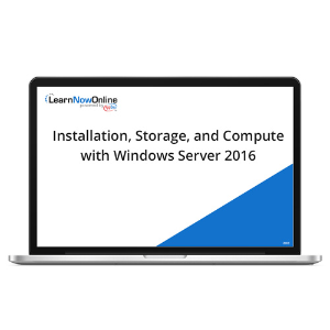 Installation, Storage, and Compute with Windows Server 2016 - eLearning Course product photo