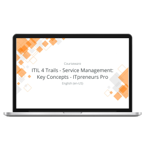 ITIL 4 Trails - Service Management: Key Concepts - ITpreneurs Pro - eLearning Course product photo