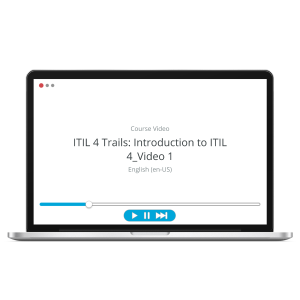 ITIL 4 Trails - Introduction to ITIL 4 - ITpreneurs Pro - Course Video product photo