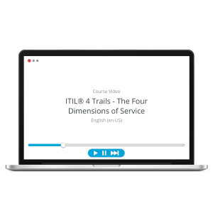 ITIL 4 Trails - The Four Dimensions of Service Management - ITpreneurs Pro - Course Video product photo